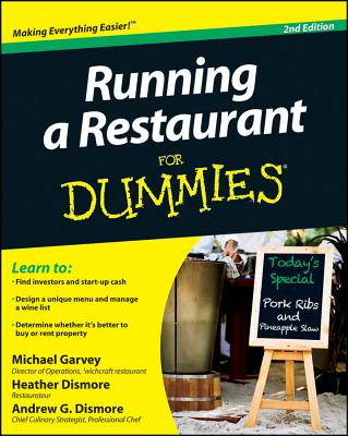 Running a Restaurant for Dummies By Garvey, Michael/ Dismore, Andrew G./ Dismore, Heather H.