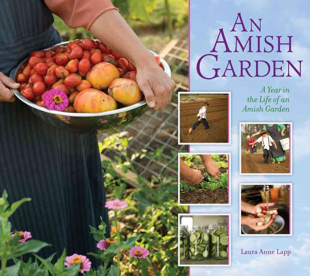 An Amish Garden By Byler, Linda/ Hess, Jeremy (PHT)